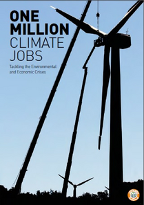1 million jobs (Campaign Against Climate Change)